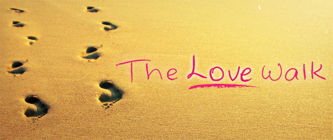 HOW IS YOUR LOVE WALK?