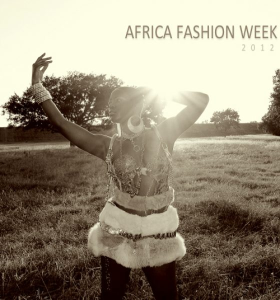 Seeking to Feature Designers/Models for Africa Fashion Week 2012