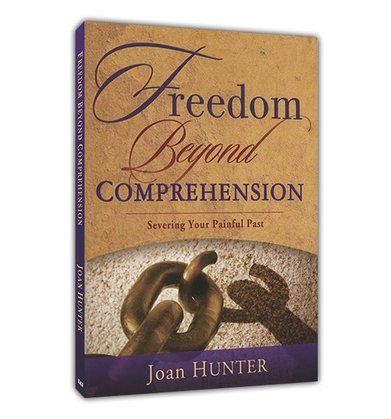 Book Review: Freedom Beyond Comprehension: Severing Your Painful Past