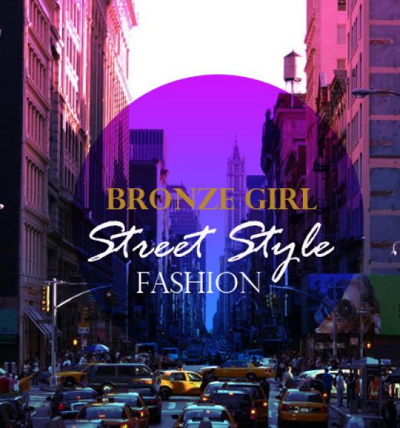 """Bronze Girl"" Street Style Summer Series Video"